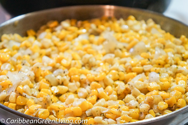 Pan-Roasted Corn - caribbeangreenliving.com