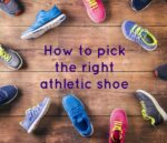 How to pick the right athletic shoe