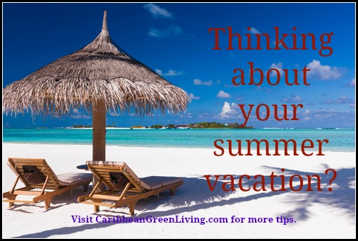 Thinking about your summer vacation?
