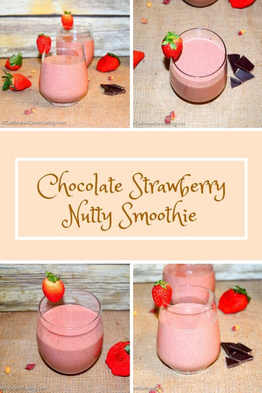 Chocolate Strawberry Nutty Smoothie Glasses - caribbeangreenliving.com