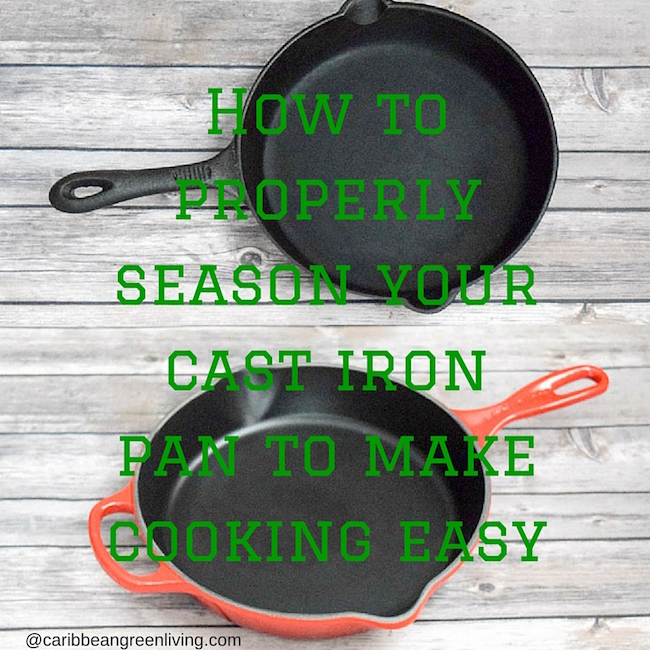 How to properly season your cast iron pan to make cooking easy