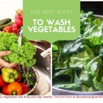 The Best Ways to Wash Vegetables