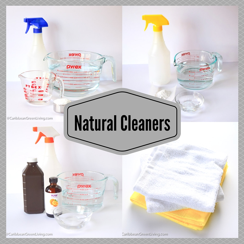 Natural Cleaners - caribbeangreenliving.com