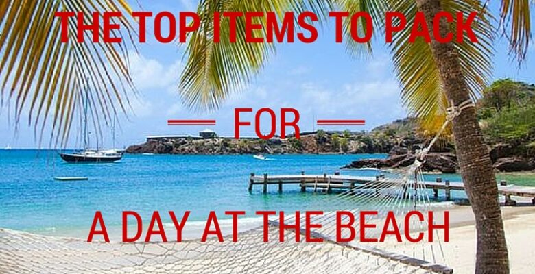 Top items to pack for a a caribbean beach vacation
