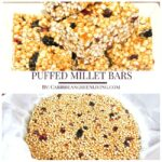Puffed Millet Bars, recipe and product review