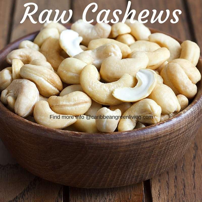 Raw Cashews - caribbeangreenliving.com