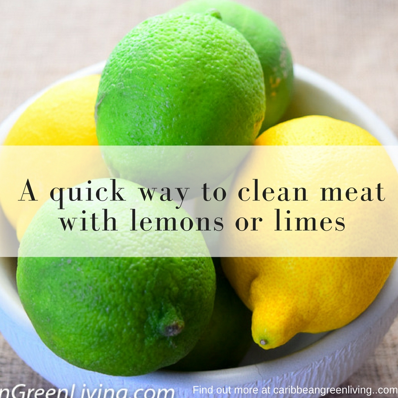 Cleaning meat with lemons or limes