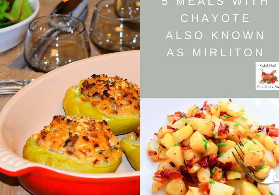 Chayote meals