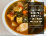 Easy recipes you can make this weekend