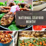 It's National Seafood Month!