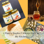 4 Pantry Staples I Always Have in My Kitchen