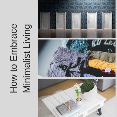 How to Embrace Minimalist Living