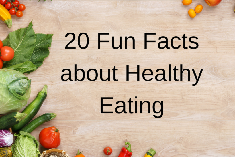 20 Fun Facts about Healthy Eating