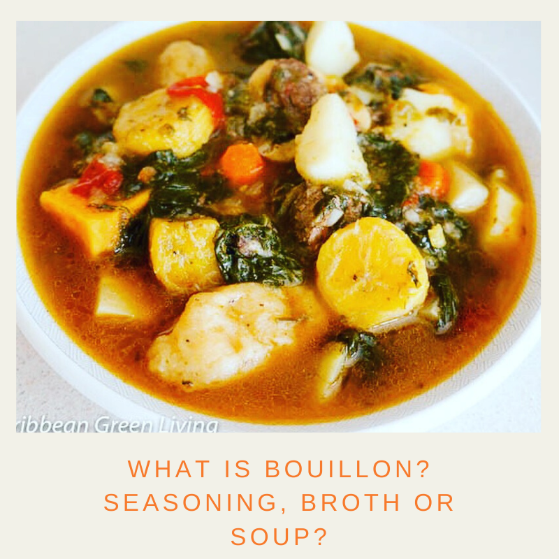 What is bouillon? Seasoning, Broth or Soup?