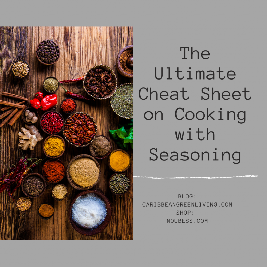 The Ultimate Cheat Sheet on Cooking with Seasoning