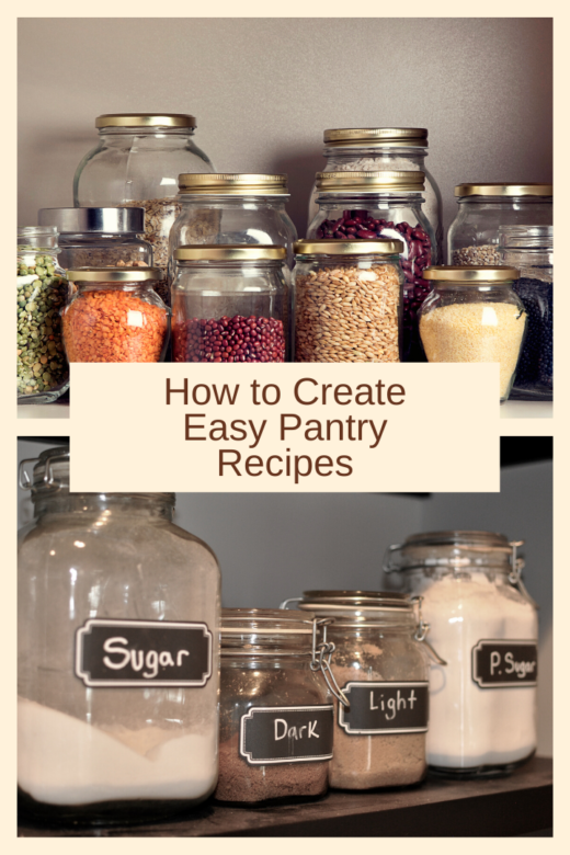 How to Create Easy Pantry Recipes