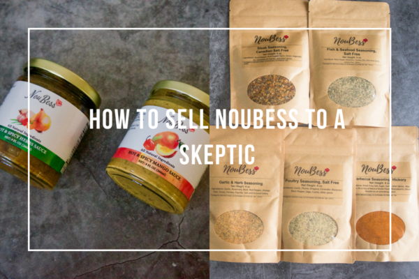 how to sell noubess to a skeptic